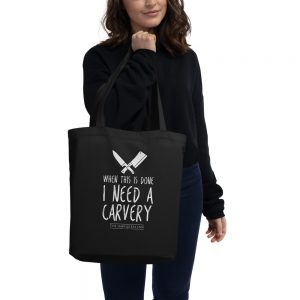 I Need a Carvery – Tote Bag